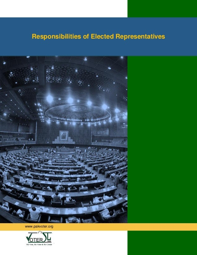 Responsibilities of Elected Representatives www.pakvoter.org