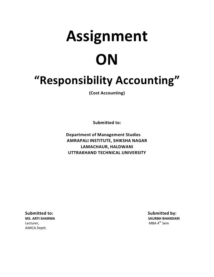 """Assignment                      ON    """"Responsibility Accounting""""                           (Cost Accounting)             ..."""