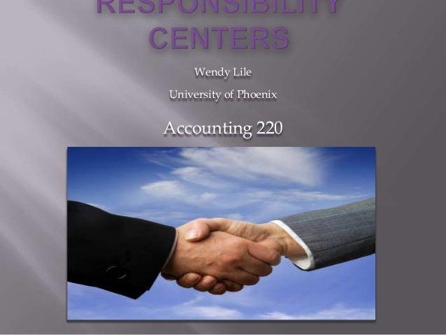 Accounting 220 Wendy Lile University of Phoenix