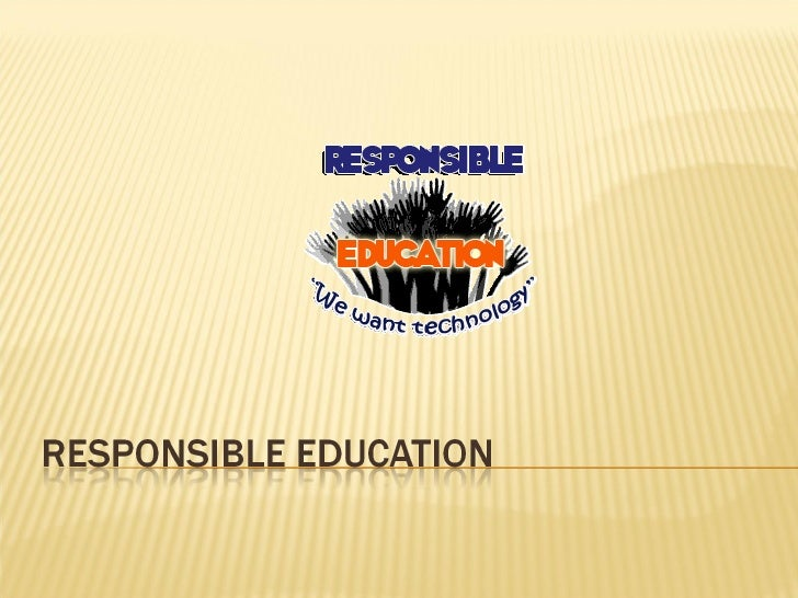 Responsible Education