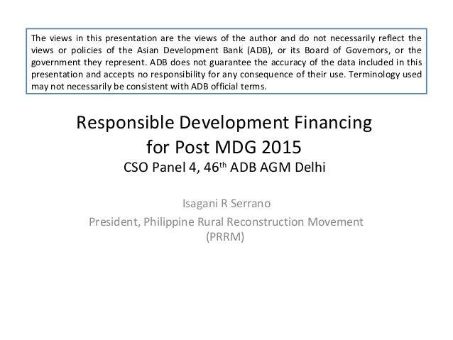 Responsible development financing for post mdg 2015 by isagani serrano