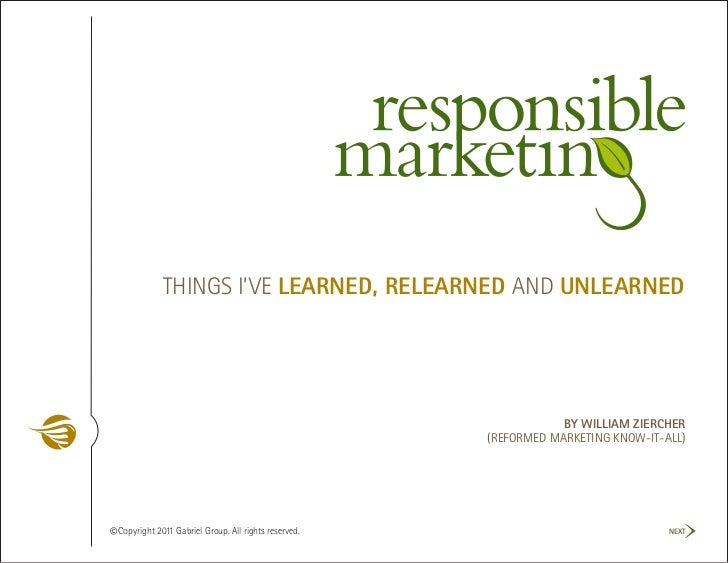Responsible Marketing: Things I've Learned, Relearned and Unlearned