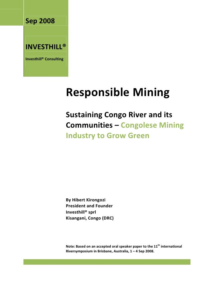 Sep 2008INVESTHILL®Investhill® Consulting                         Responsible Mining                         Sustaining Co...
