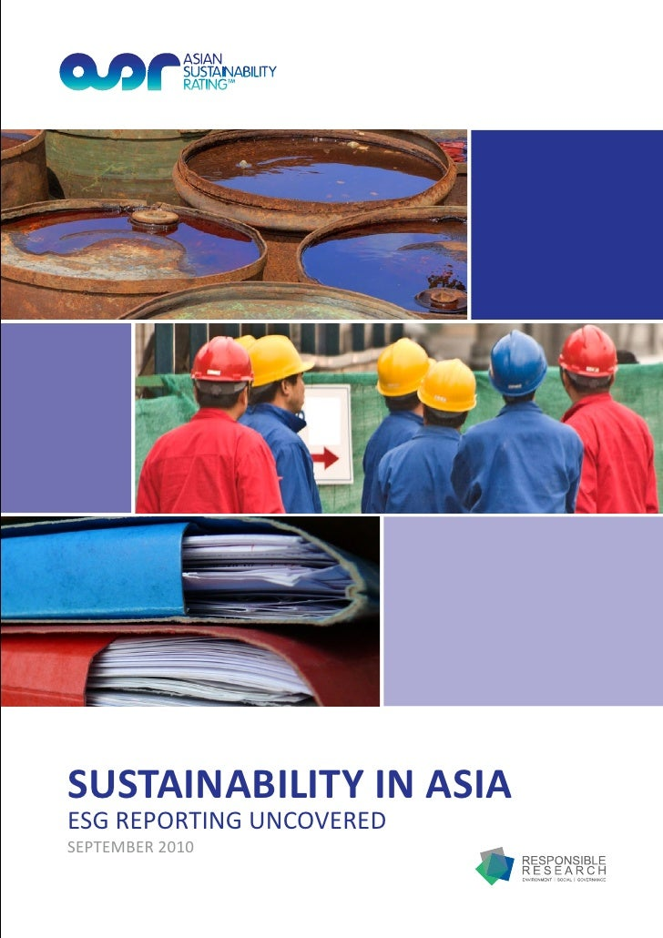 SUSTAINABILITY IN ASIAESG REPORTING UNCOVEREDSEPTEMBER 2010