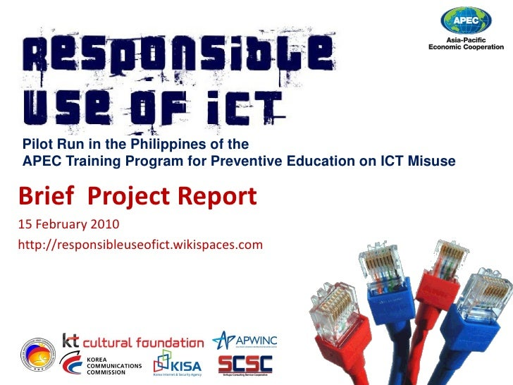 Responsible use of ict   brief project report - feb 2011