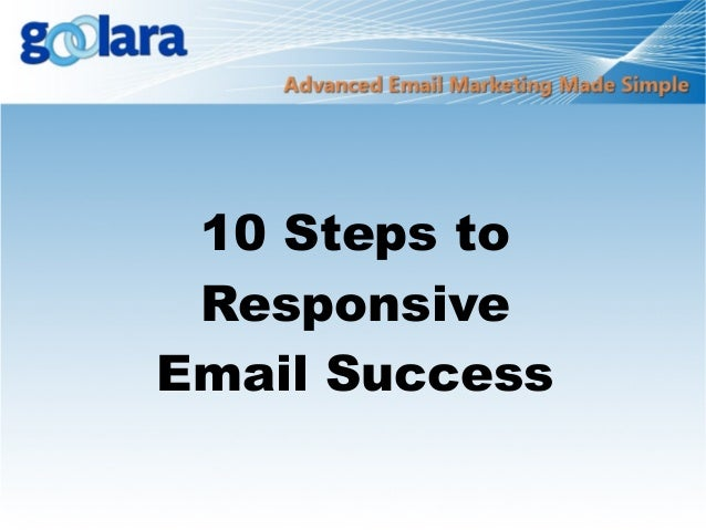 10 Steps to Responsive Email Success