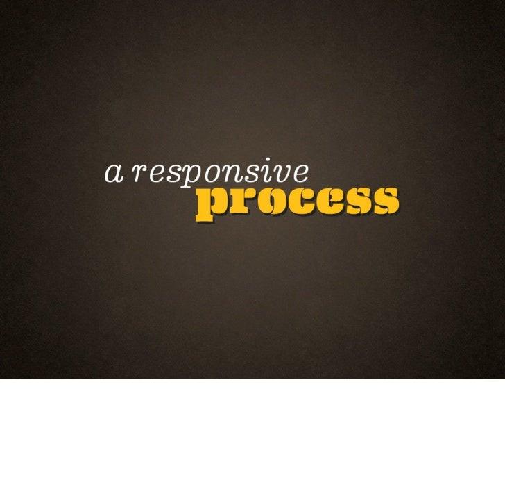 Responsive Process HOW Interactive