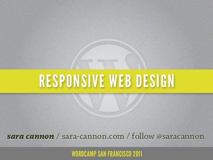 Responsive Web Design - WordCamp San Francisco