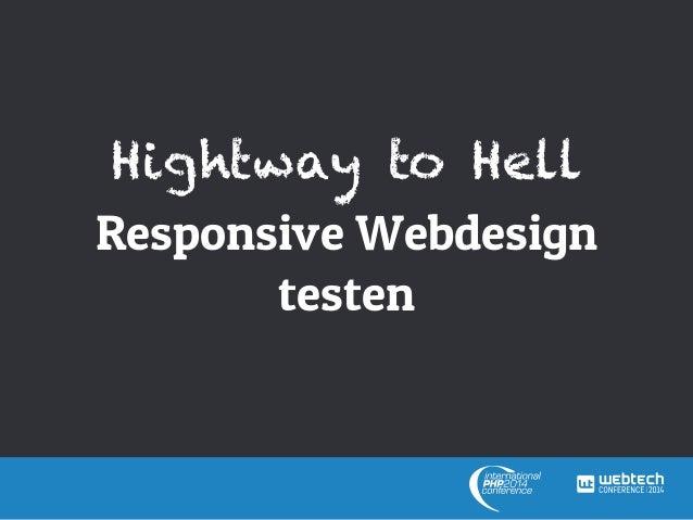 Hightway to Hell Responsive Webdesign testen