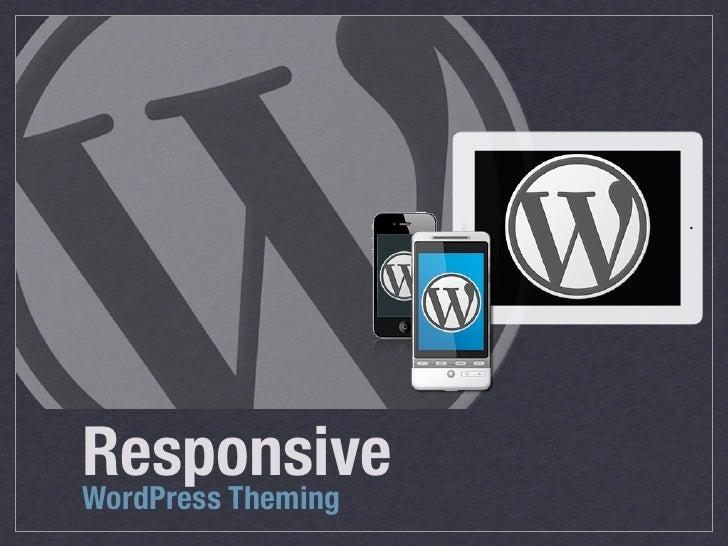 ResponsiveWordPress Theming