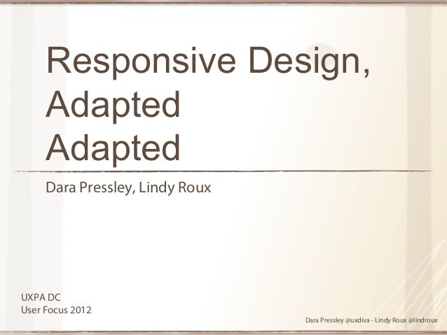 Adaptive Design, Adapted Adapted (Dara Pressley, Lindy Roux)