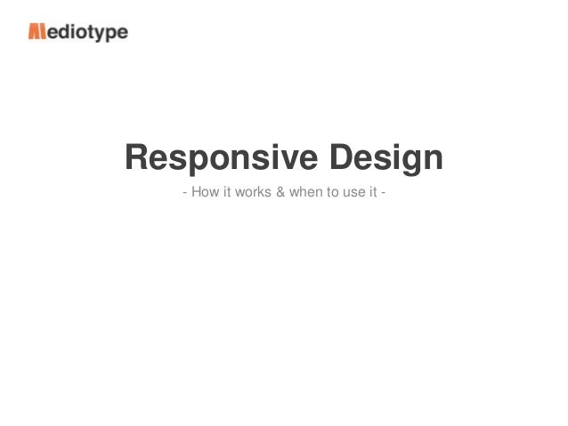 Responsive Design - How it works & when to use it -
