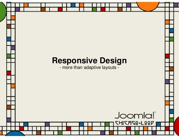 Responsive Design - more than adaptive layouts -