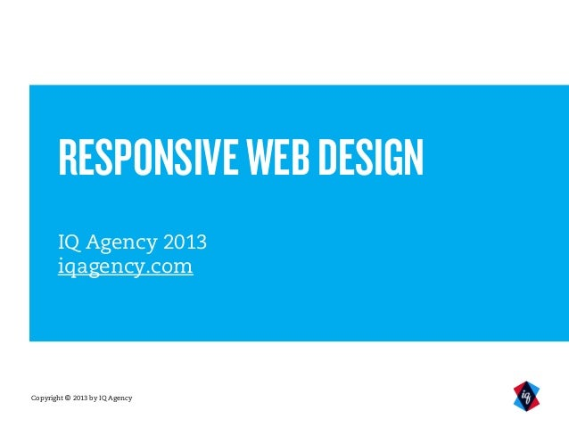 Why use responsive web design?