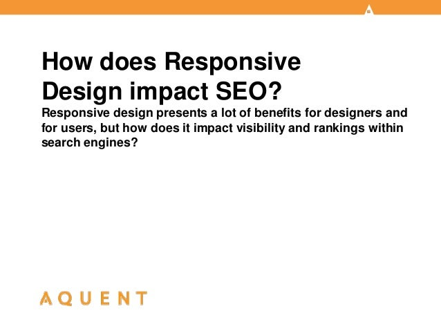 Aquent/AMA Webcast: How Does Responsive Design Impact SEO?
