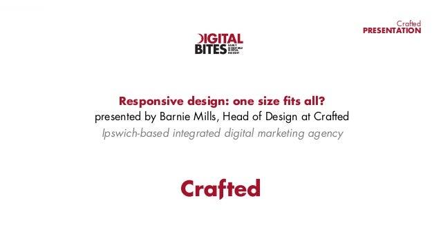 Digital Bites: Responsive design - one size fits all?