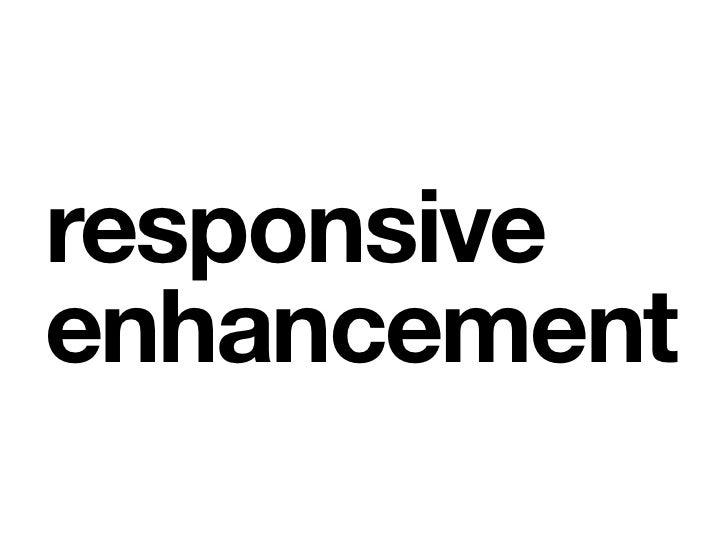 Jeremy Keith: Forbedringer gjennom responsiv design (Webdagene 2012)