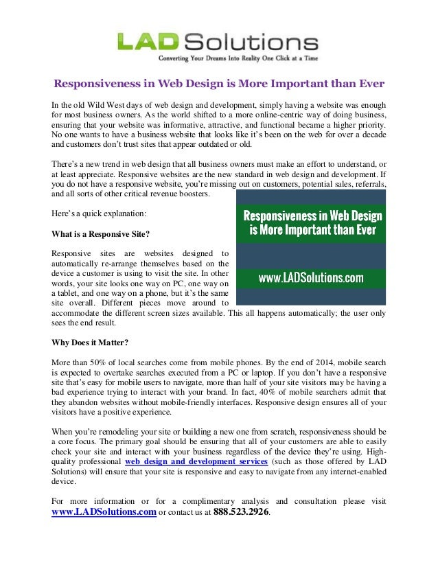 Responsiveness in Web Design is More Important than Ever  In the old Wild West days of web design and development, simply ...