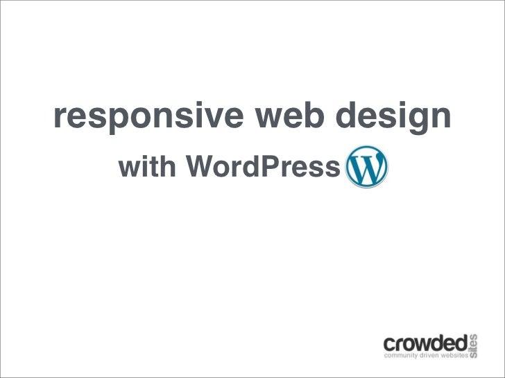 Responsive Web Design With WordPress