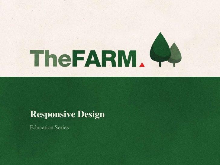 Responsive DesignEducation Series