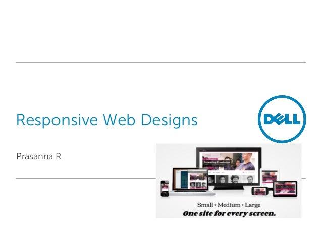 Responsive Web DesignsPrasanna R