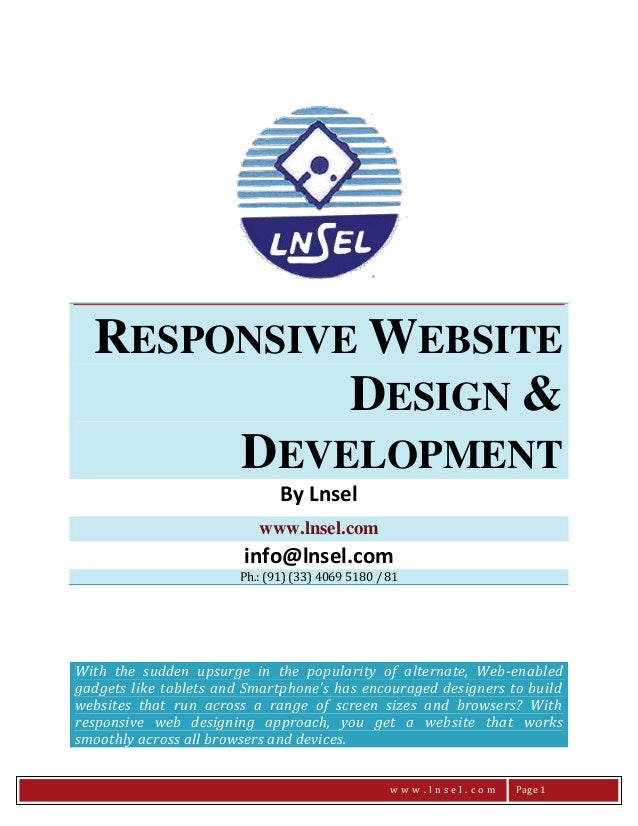RESPONSIVE WEBSITE DESIGN & DEVELOPMENT By Lnsel www.lnsel.com  info@lnsel.com Ph.: (91) (33) 4069 5180 / 81  With the sud...