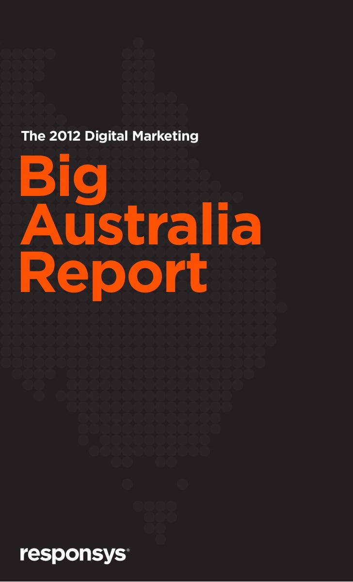 The 2012 Digital MarketingBigAustraliaReport