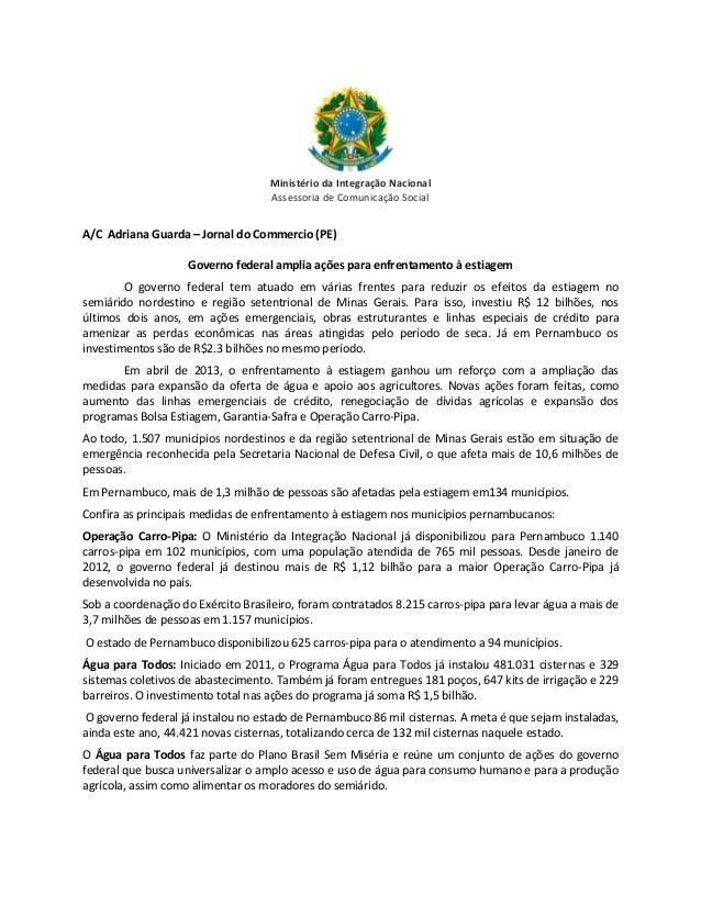 Ministério da Integração Nacional Assessoria de Comunicação Social  A/C Adriana Guarda – Jornal do Commercio (PE) Governo ...