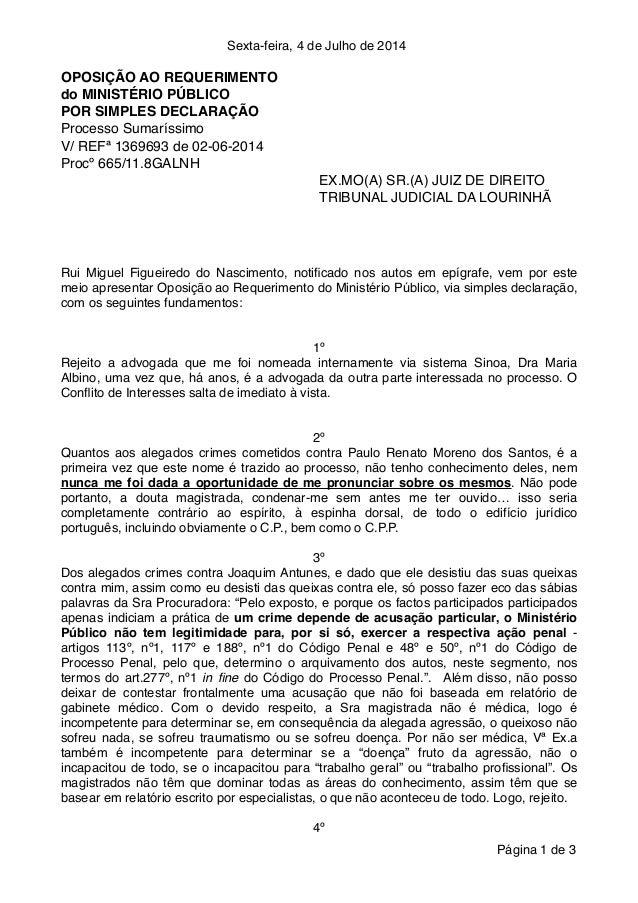 Sexta-feira, 4 de Julho de 2014! OPOSIÇÃO AO REQUERIMENTO ! do MINISTÉRIO PÚBLICO! POR SIMPLES DECLARAÇÃO! Processo Sumarí...