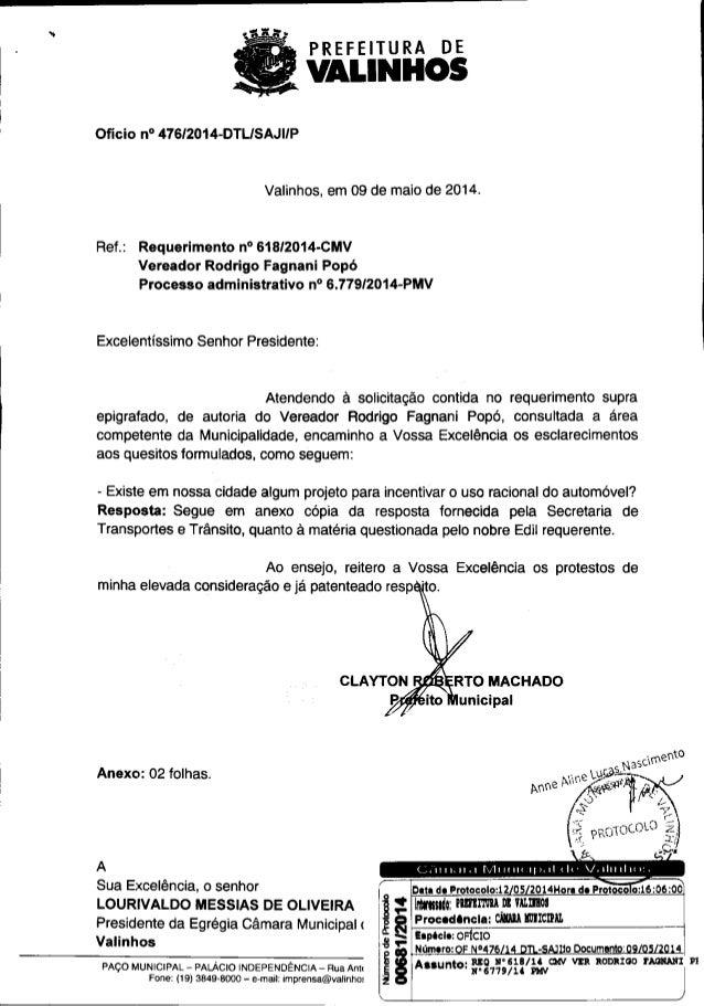 PREFEITURA DE VALINHOS Oficio n° 476/2014-DTL/SAJIIP Valinhos, em 09 de maio de 2014. Ref.: Requerimento n° 618/2014-CMV V...