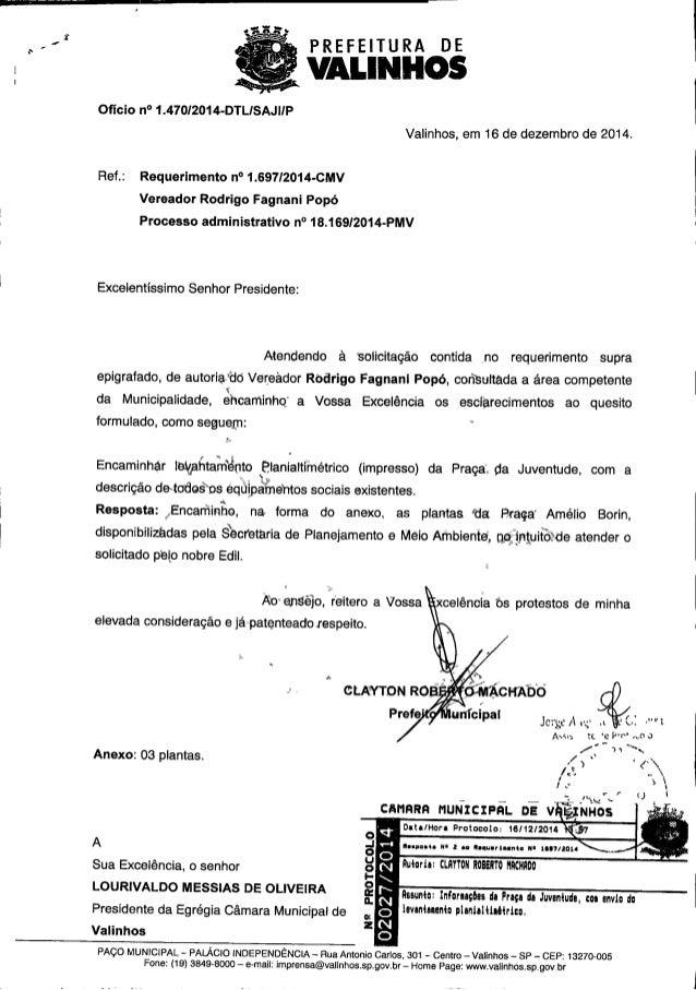 PREFEITURA DE  VÀMNH â  Oficio n° 1.470I2o14-DTLISAJlIP I Valinhos,  em 16 de dezembro de 2014.  Ref. : Requerimento n° 1....