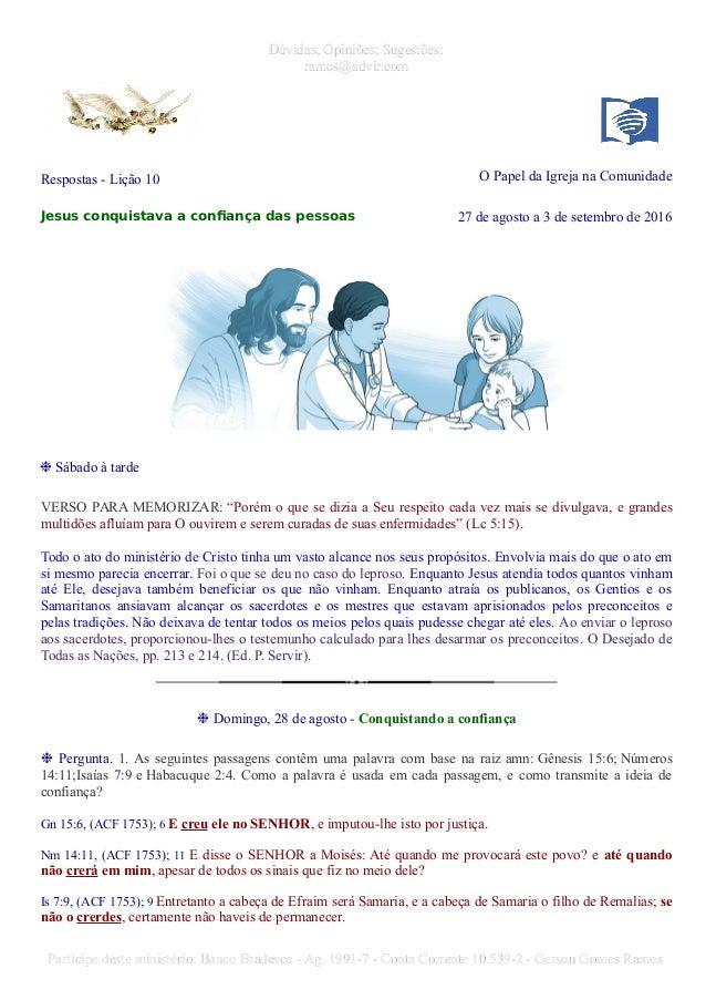 Dúvidas; Opiniões; Sugestões:Dúvidas; Opiniões; Sugestões: ramos@advir.comramos@advir.com Respostas - Lição 10 O Papel da ...