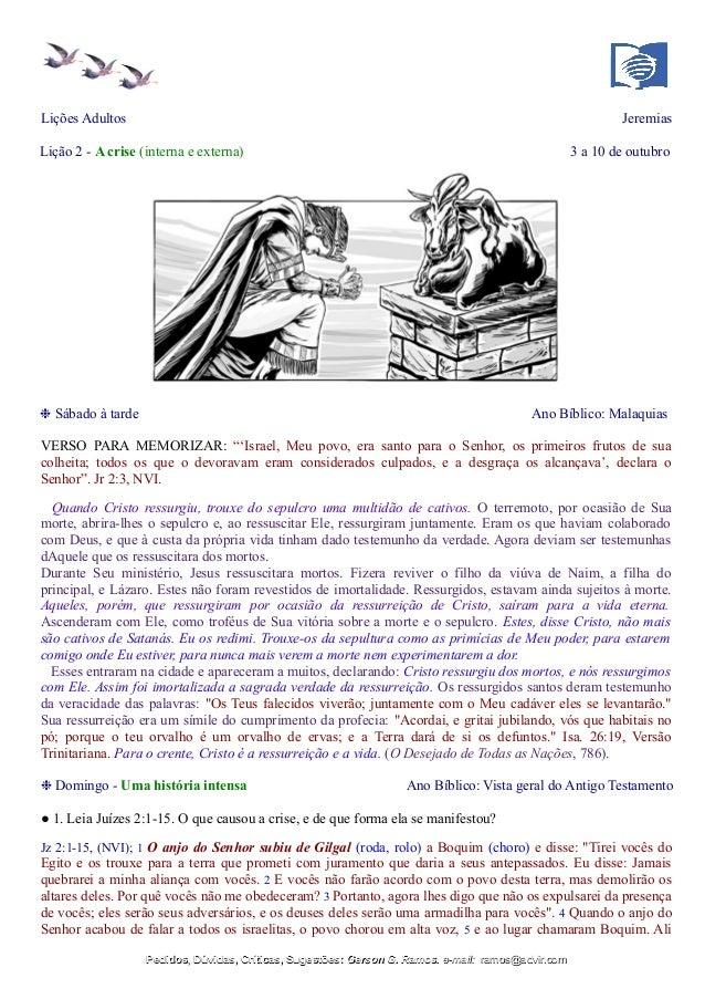 Lições Adultos Jeremias Lição 2 - A crise (interna e externa) 3 a 10 de outubro ❉ Sábado à tarde Ano Bíblico: Malaquias VE...