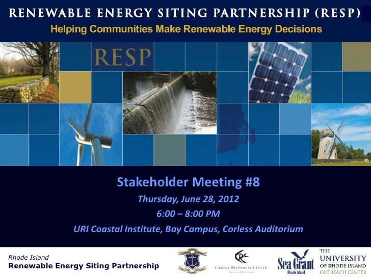 Rhode Island           Renewable Energy Siting Partnership                        (RESP)                         Stakehold...