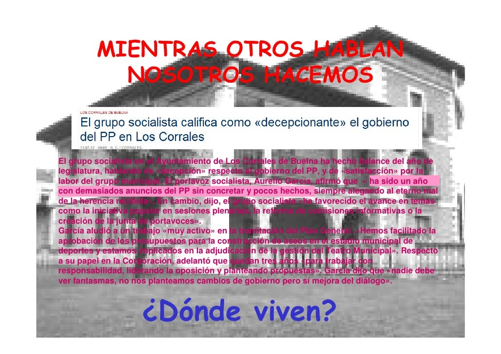 MIENTRAS OTROS HABLAN           NOSOTROS HACEMOSEl grupo socialista en el Ayuntamiento de Los Corrales de Buelna ha hecho ...