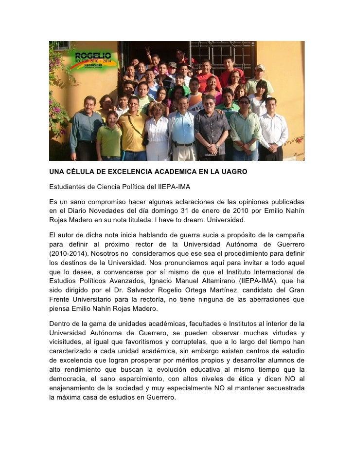UNA CÉLULA DE EXCELENCIA ACADEMICA EN LA UAGRO  Estudiantes de Ciencia Política del IIEPA-IMA  Es un sano compromiso hacer...