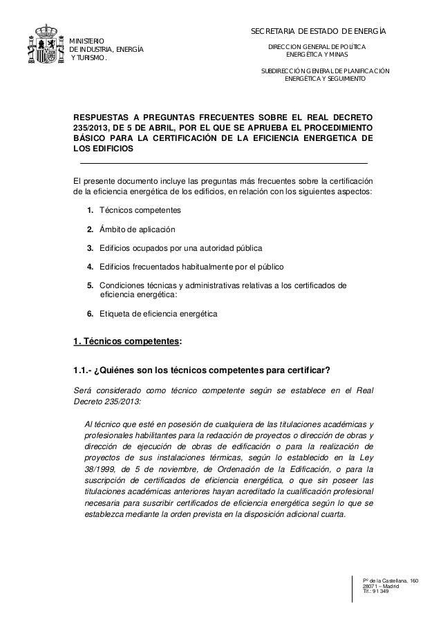 . MINISTERIO DE INDUSTRIA, ENERGÍA Y TURISMO. . Pº de la Castellana, 160 28071 – Madrid Tlf.: 91 349 SUBDIRECCIÓN GENERAL ...