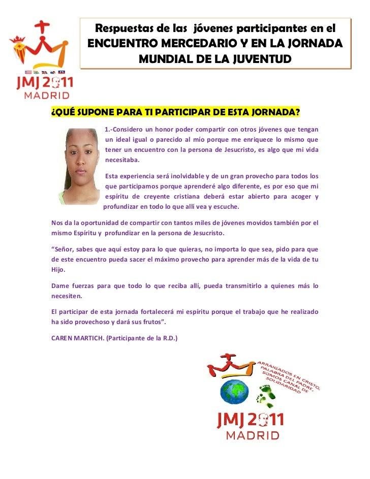 Respuestas de las jóvenes participantes en el           ENCUENTRO MERCEDARIO Y EN LA JORNADA                   MUNDIAL DE ...
