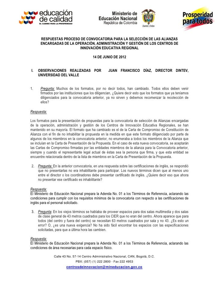 RESPUESTAS PROCESO DE CONVOCATORIA PARA LA SELECCIÓN DE LAS ALIANZAS      ENCARGADAS DE LA OPERACIÓN, ADMINISTRACIÓN Y GES...