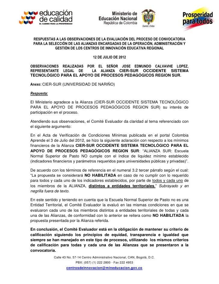 RESPUESTAS A LAS OBSERVACIONES DE LA EVALUACIÓN DEL PROCESO DE CONVOCATORIA PARA LA SELECCIÓN DE LAS ALIANZAS ENCARGADAS D...