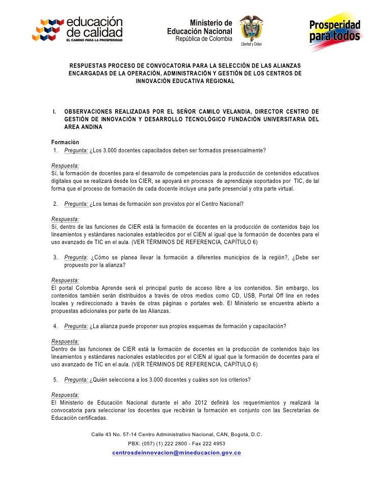 RESPUESTAS PROCESO DE CONVOCATORIA PARA LA SELECCIÓN DE LAS ALIANZAS             ENCARGADAS DE L...