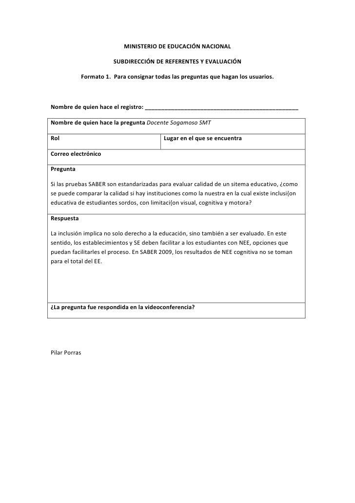 MINISTERIO DE EDUCACIÓN NACIONAL                         SUBDIRECCIÓN DE REFERENTES Y EVALUACIÓN              Formato 1. P...