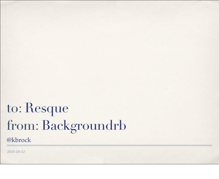 Migrating from Backgroundrb to Resque