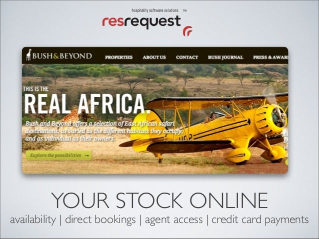 YOUR STOCK ONLINE availability   direct bookings   agent access   credit card payments