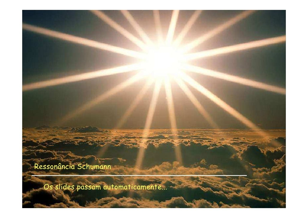 Ressonância Schumann!