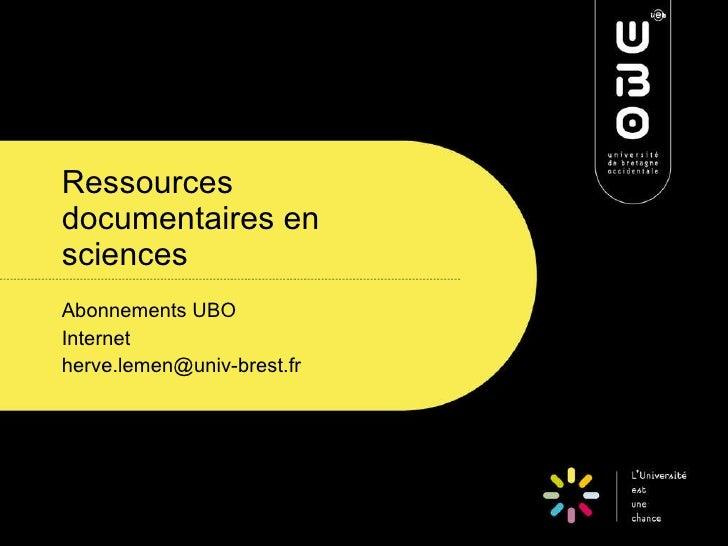 Ressources documentaires en sciences Abonnements UBO Internet [email_address]