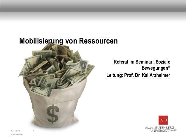 """Mobilisierung von Ressourcen                                     Referat im Seminar """"Soziale                              ..."""