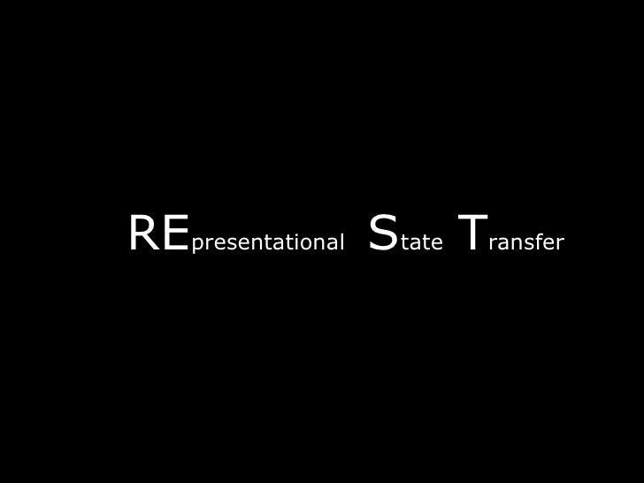 RE presentational  S tate  T ransfer