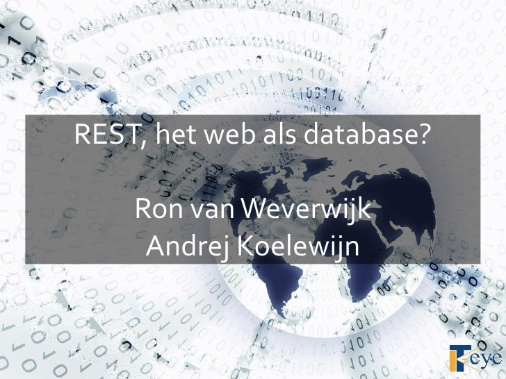 REST, the internet as a database?