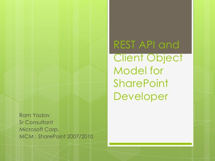 REST API and                             Client Object                             Model for                             S...